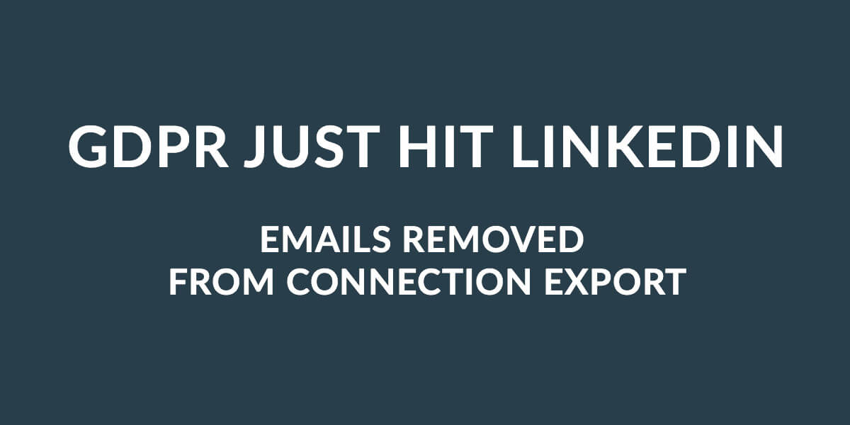 Linkedin removes email export because of GDPR